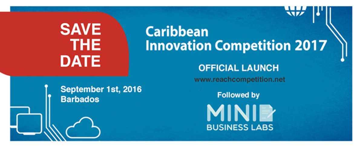 Launch of the Caribbean Innovation Competition 2017